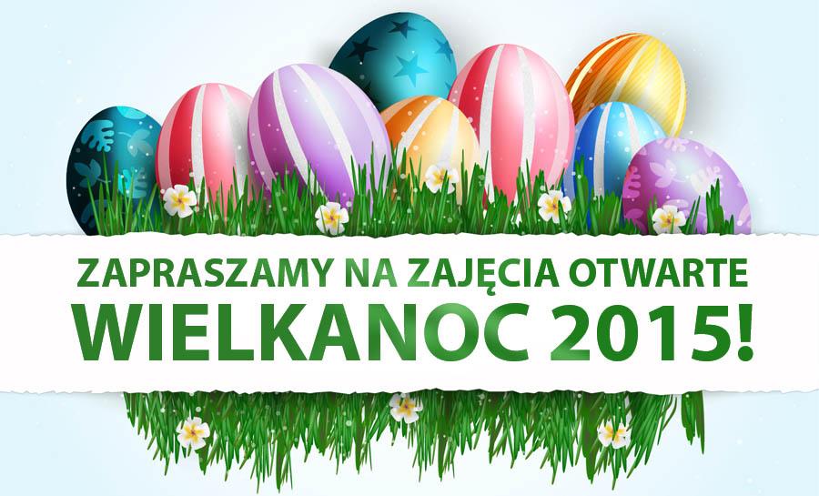 Zajęcia otwarte z okazji Świąt Wielkanocnych!!!
